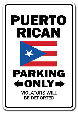 PUERTO RICAN Parking Sign novelty gift funny puerto rico virgin islands vacation on Rummage