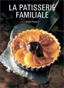 LA PATISSERIE FAMILIALE d'Ernest PAQUET