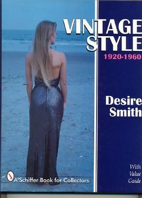 Vintage Style 1920-1960 By Desire Smith fashions book