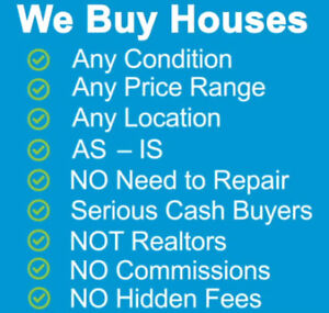 We Buy Houses Any Condition, Any Location, Any Price, Fast Cash!