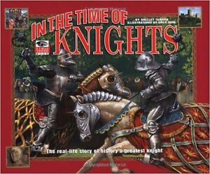 """NEW BOOK: """"In the Time of Knights (I Was There Book)"""""""