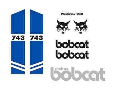 Bobcat 743 New Full Decal Set Sticker Kit B2s Graphic