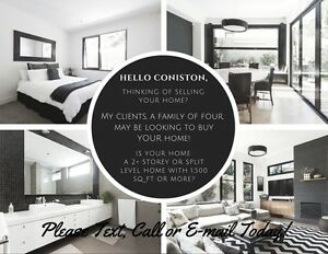 ** LOOKING FOR CONISTON HOME OWNERS **