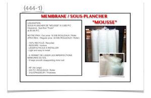 """(444-1) MEMBRANE / SOUS-PLANCHER """"MOUSSE""""  0.08$ /P.C"""
