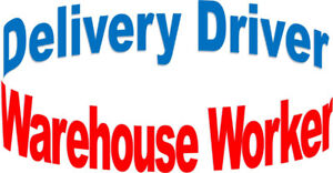 Delivery Driver / Warehouse Worker – Full Time Work!