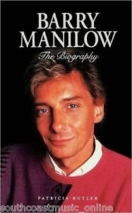 Barry Manilow - The Biography Paperback Book by Patricia Butler