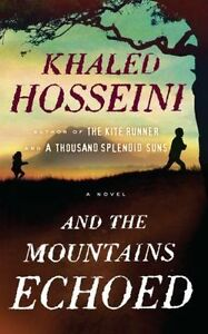 And the Mountains Echoed - Khaled Hosseini - HARDCOVER