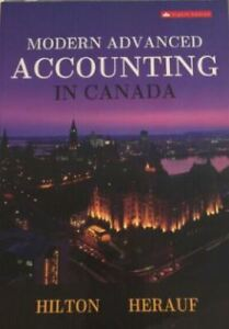 Modern Advanced Accounting in Canada (8th) (with solutions)