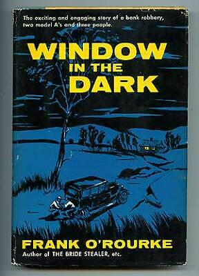 Frank O'ROURKE / Window in the Dark First Edition 1960, used for sale  Shipping to India