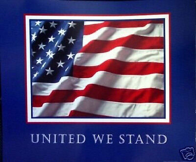 """""""UNITED WE STAND"""" 9/11 USA Flag 911 POSTER 13""""x11"""" Mint"""