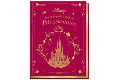 Disney: Das große goldene Buch der - Der Disney Prinzessinnen