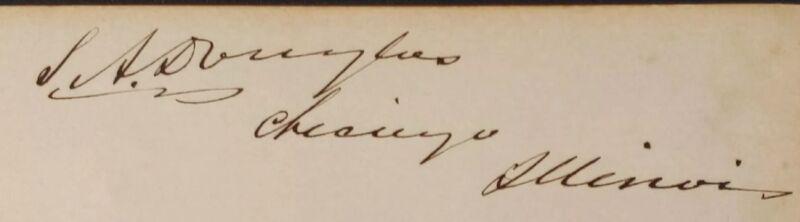 "STEPHEN ""Little Giant"" DOUGLAS Signature Card ~ Debated Abraham Lincoln"
