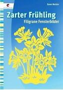 Filigrane Fensterbilder