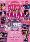 Toppers In Concert 2018 - Pretty In Pink (2 DVD) - DVD