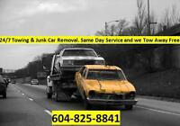 TOWING Top Cash for Junk Cars Truck Vans SUV 604 825 8841