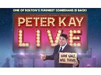 2 PETER KAY UK TOUR TICKETS (GOOD SEATS) - SUNDAY 20TH JAN 2019