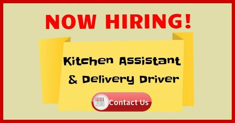 Kitchen Assistant & Delivery Driver needed for small but Busy Takeaway in Luton