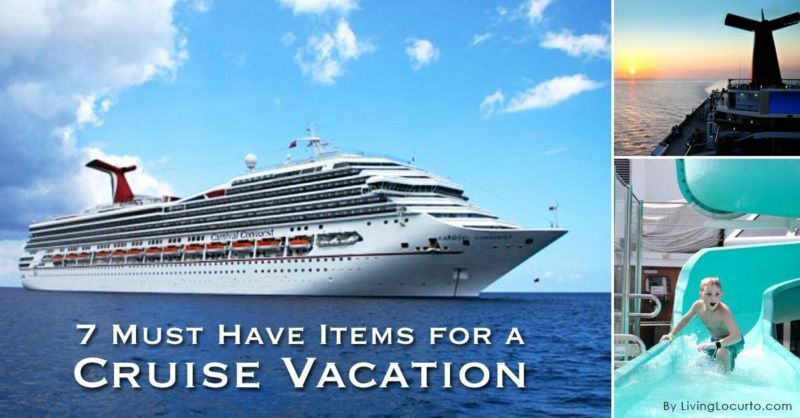 7 Must Have Items for a Cruise Vacation by Amy Locurto from LivingLocurto .com