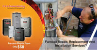 Furnace Repairing Services starting from just $60