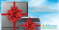 WIN A FREE INSTALLED FURNACE OR AC!