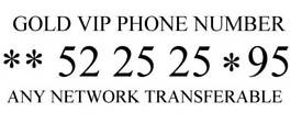 0*52 25 25*95 SPECIAL NEW VIP PLATINUM EASY MEMORABLE MOBILE PHONE NUMBER