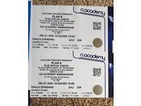 2x Plan B tickets- 02 Academy Birmingham