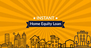 Instant Approval Home Equity Loan | Fast Turnaround, To 85% LTV