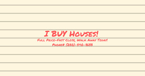 I'll Buy Your Home & Pay You Cash, Any Price Range
