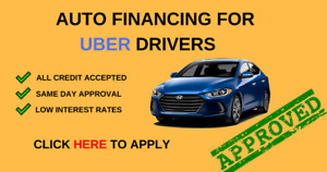 Need a vehicle for UBER?  Auto Financing for all Credit !