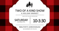 2nd Annual TWO OF A KIND CRAFT SHOW