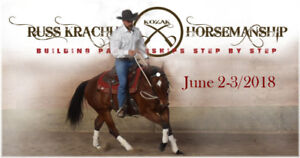 "Russ Krachun Kozak Horsemanship ""Riding Resistance Free"" Clinic"