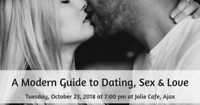 A Modern Guide to Dating, Sex & Love