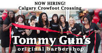Tommy Gun's Crowfoot Crossing Now Hiring APPRENTICES