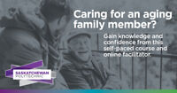 Caring for an aging family member? Online, self-paced course.