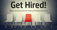 IMMEDIATE OPENINGS » APPLY NOW AT FINDWORKFAST.CA!