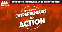 Collab Space Presents: Entrepreneurs In Action