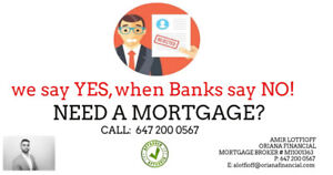 we say YES, when Banks say NO! 1ST & 2ND MORTGAGES