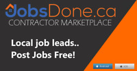 Post jobs free! Or get local job leads. www.JobsDone.ca