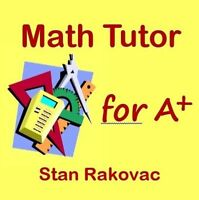 Math Tutor for A+, PhD in MATH, CERTIFIED Teacher, gr. 4-12