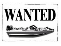 Boat wanted with or without engine