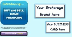 A REALTOR/CLIENT FINANCING TOOL - BUY/SELL