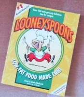 ***LOONEYSPOONS*** Low Fat Food Made Fun = Signed Copy