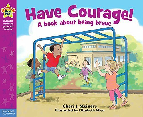 Have Courage! by Cheri Meiners (Paperback, 2014)