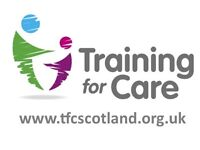 TRAINING FOR CARE - SHORT COURSES FOR THE ADULT AND CHILD CARE SECTORS