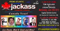 JACK SSS CANADIAN COMEDY STUNT TOUR HITS FREDERICTON