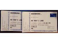 No Man's Land - 19th October Matinee 2:30pm - Stalls M8-M9