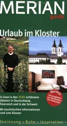 Urlaub im Kloster: Zu Gast in den 100 schönsten Klöstern... | Buch | Zustand gut