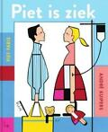 Piet is ziek (9789024569342, Andre Kuipers)