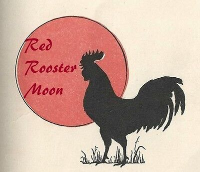 The Red Rooster Moon