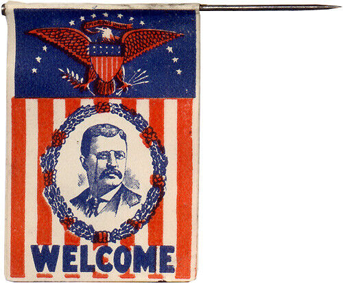 c. 1904 Theodore Roosevelt WELCOME Paper Mini Flag Stickpin